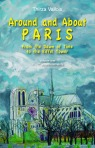 Around and About Paris, by Thirza Vallois